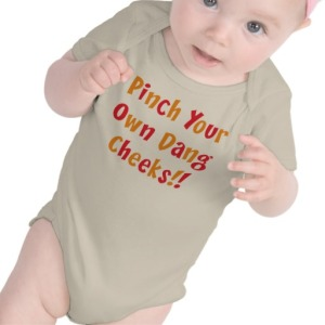 pinch_your_own_dang_cheeks_t_shirts-r60117af2ca024990ae91e194c5e08523_f0c6y_512